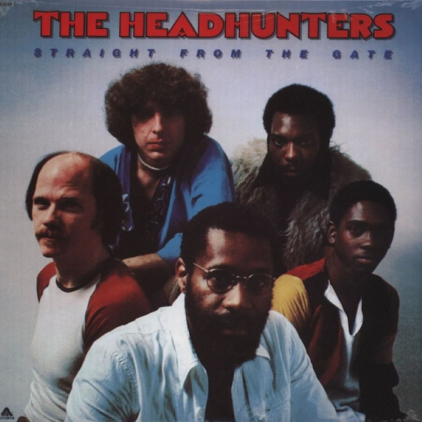 The Headhunters - Straight From The Gate Vinyl