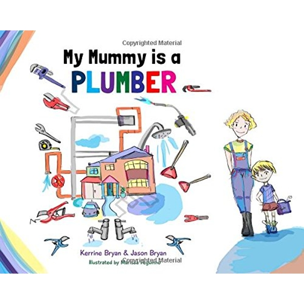 My Mummy is a Plumber by Kerrine Bryan, Jason Bryan (Paperback, 2015)