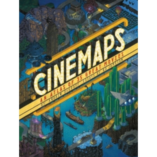 Cinemaps: An Atlas of 35 Great Movies by Andrew DeGraff, A. D. Jameson (Hardback, 2017)
