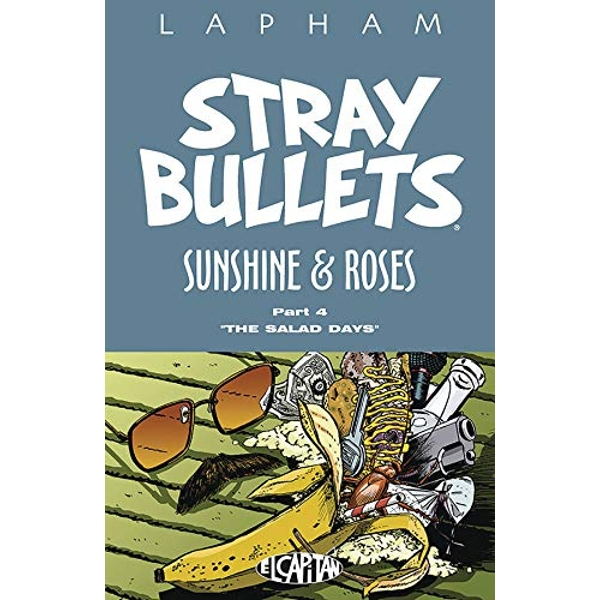 Stray Bullets: Sunshine and Roses Volume 4