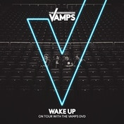 The Vamps - Wake Up DVD (Region Free)