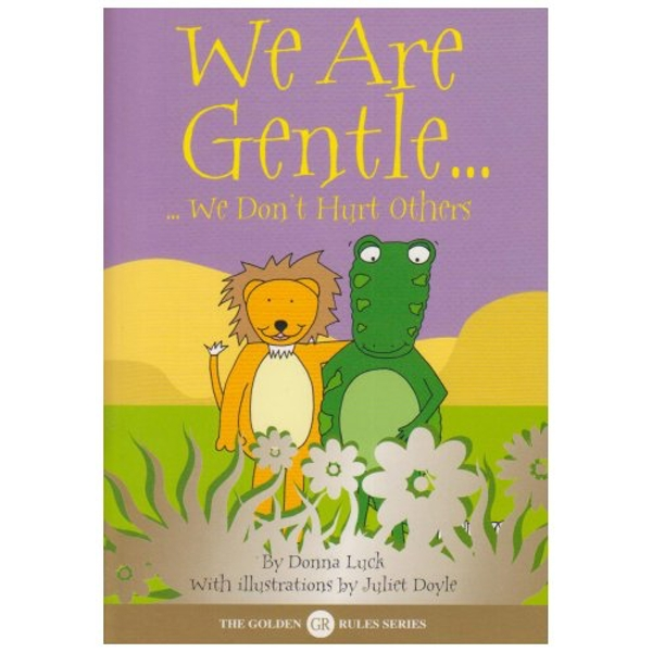 We Are Gentle: We Don't Hurt Others by Donna Luck (Paperback, 2005)