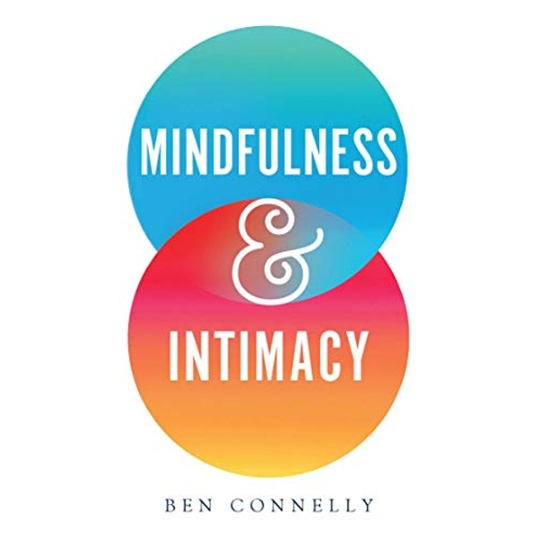 Mindfulness and Intimacy  Paperback / softback 2019