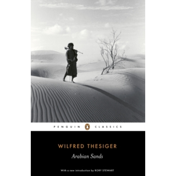 Arabian Sands by Wilfred Thesiger (Paperback, 2007)