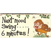 Next Mood Swing.....6 Minutes Smiley Sign Pack Of 12