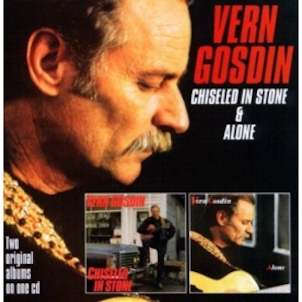 Vern Gosdin - Chiseled In Stone  Alone CD