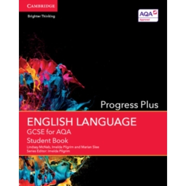GCSE English Language for AQA Progress Plus Student Book by Marian Slee, Lindsay McNab, Imelda Pilgrim (Paperback, 2015)