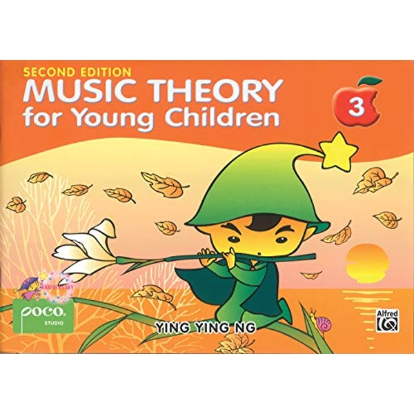 Music Theory for Young Children 3 A Path to Grade 3 Book 2014