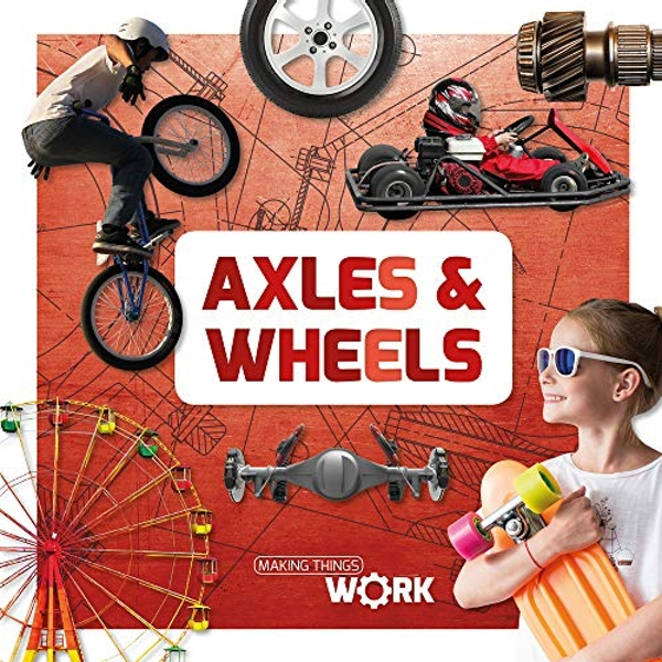 Axels and Wheels  Hardback 2018