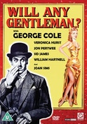 Will Any Gentleman? DVD