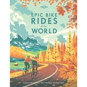 Epic Bike Rides of the World by Lonely Planet (Hardback, 2016)