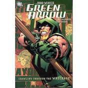 Green Arrow Crawling From The Wreckage TP