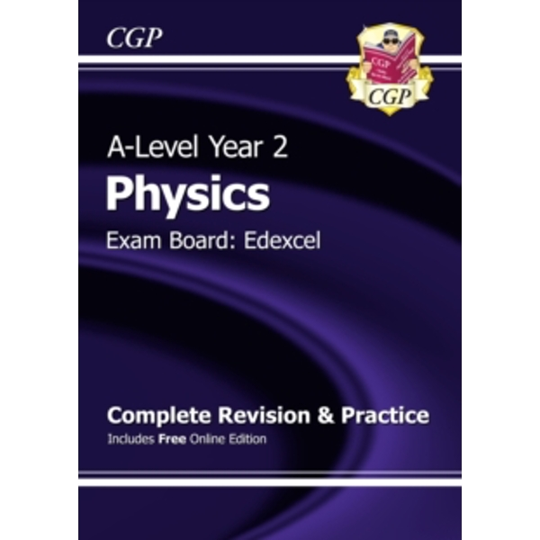 New A-Level Physics: Edexcel Year 2 Complete Revision & Practice with Online Edition by CGP Books (Paperback, 2015)