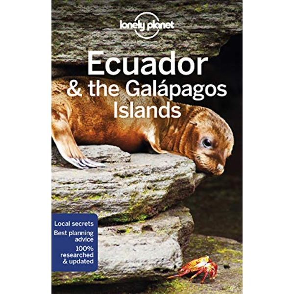 Lonely Planet Ecuador & the Galapagos Islands  Paperback / softback 2018