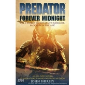 Predator: Forever Midnight