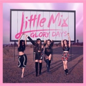 Little Mix Glory Days CD