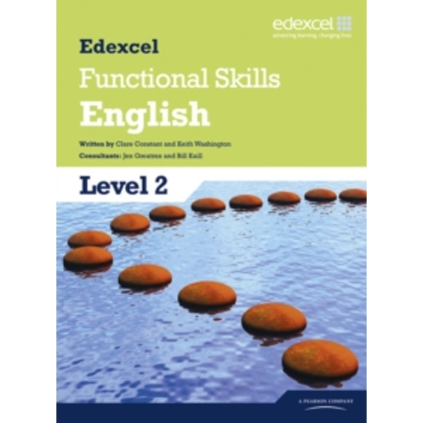 Edexcel Level 2 Functional English Student Book by Keith Washington, Clare Constant (Paperback, 2010)