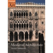 Medieval Architecture by Nicola Coldstream (Paperback, 2002)