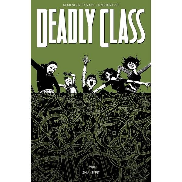 Deadly Class Volume 3 The Snake Pit
