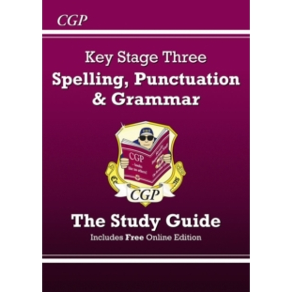 Spelling, Punctuation and Grammar for KS3 - Study Guide by CGP Books (Paperback, 2014)