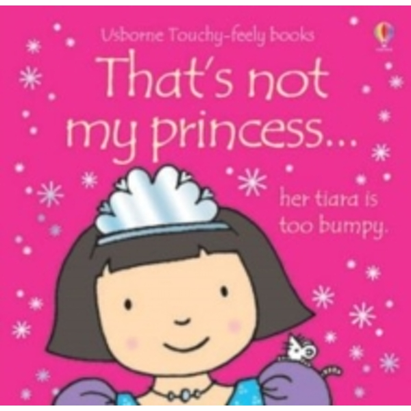That's Not My Princess by Fiona Watt (Board book, 2006)