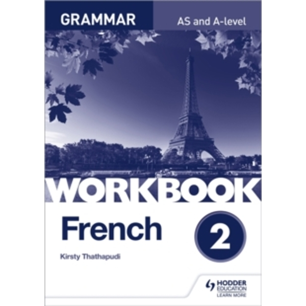 French A-level Grammar Workbook 2