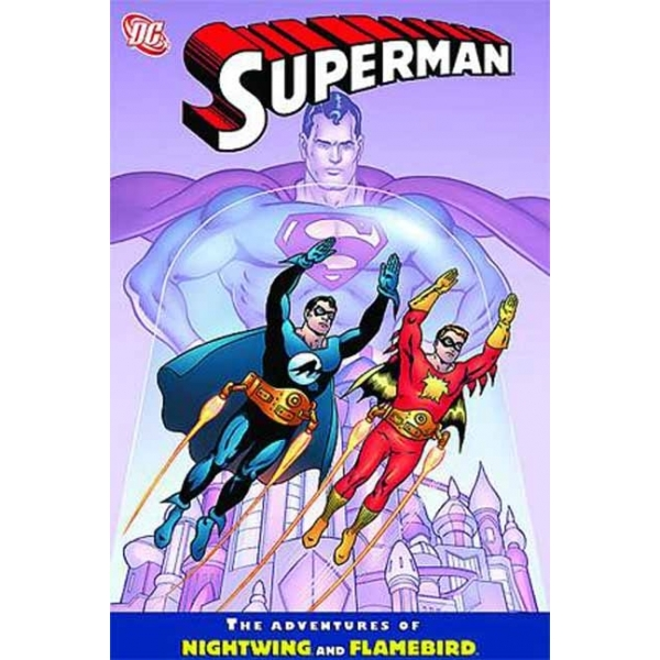 Superman Adventures Of Flamebird & Nightwing TP