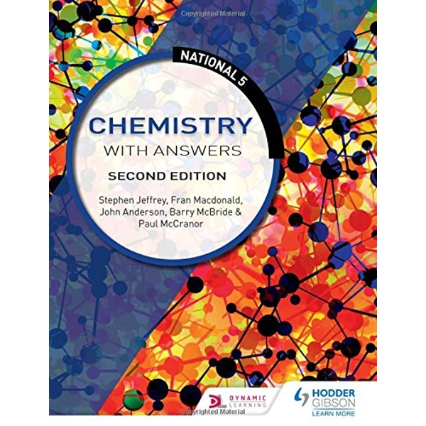 National 5 Chemistry with Answers: Second Edition  Paperback / softback 2018