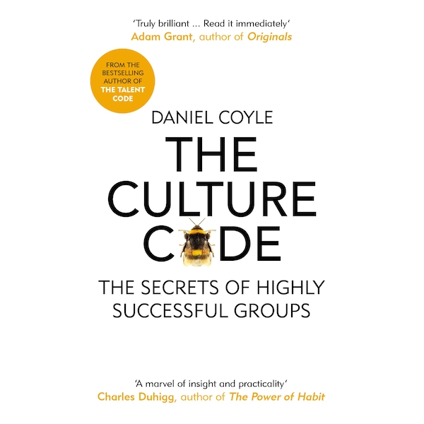 The Culture Code: The Secrets of Highly Successful Groups Paperback - 21 Feb. 2019