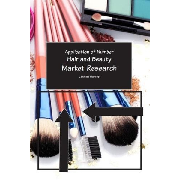 Hair and Beauty Market Research Paperback / softback 2017