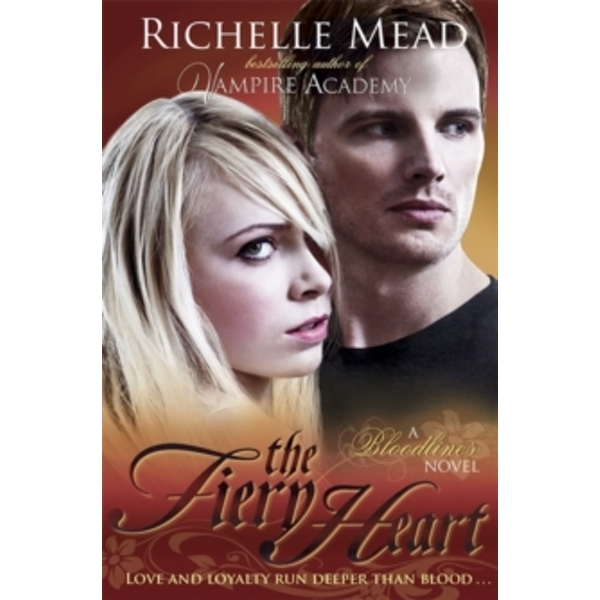 Bloodlines: The Fiery Heart (book 4) by Richelle Mead (Paperback, 2013)