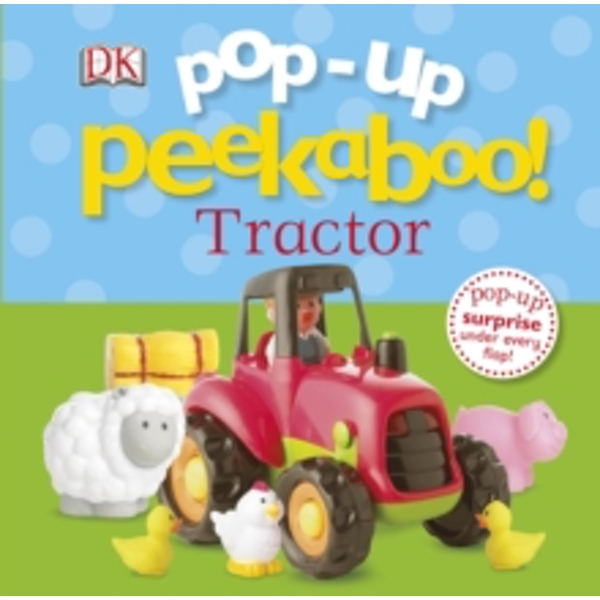 Pop-up Peekaboo Tractor by DK (Board book, 2014)