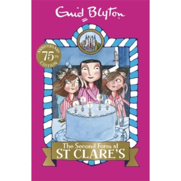The Second Form at St Clare's : Book 4