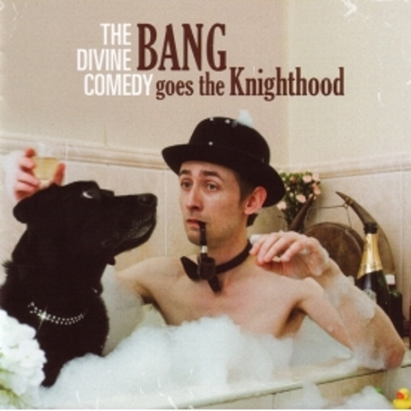 Divine Comedy - Bang Goes The Knighthood CD