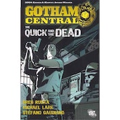 Gotham Central TP Vol 04 The Quick And The Dead