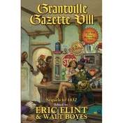 The Ring Of Fire: Book 8: Grantville Gazette VIII Hardcover