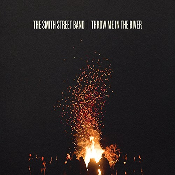 Smith Street Band - Throw Me in the River Vinyl