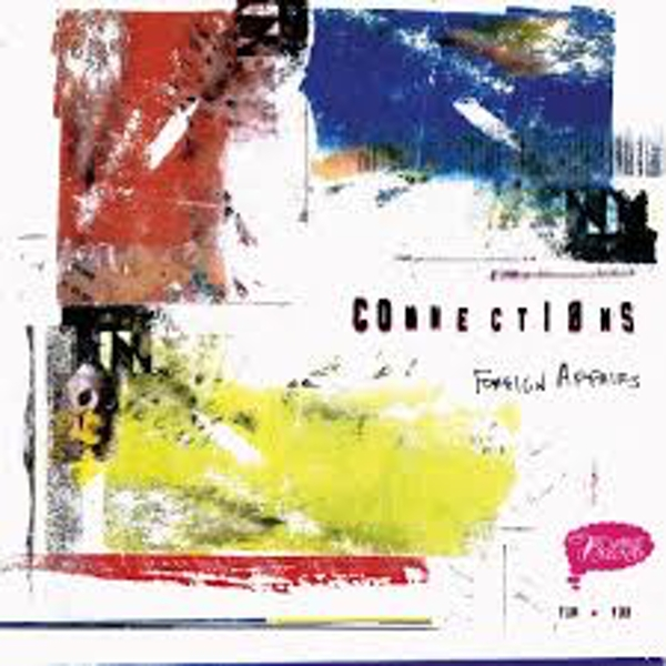 Connections – Foreign Affairs Limited Edition Red Vinyl