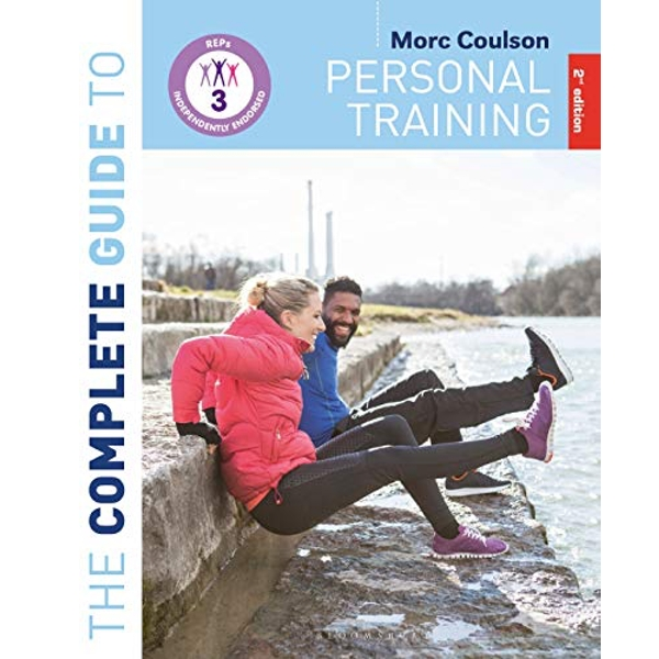 The Complete Guide to Personal Training: 2nd Edition  Paperback / softback 2018