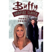 Buffy the Vampire Slayer: Food Chain