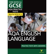AQA English Language Practice Tests with Answers: York Notes for GCSE (9-1) by Susannah White (Paperback, 2017)