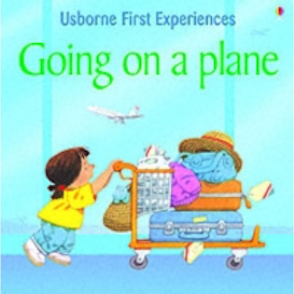 First Experiences Going on a Plane by Anna Civardi (Paperback, 2005)