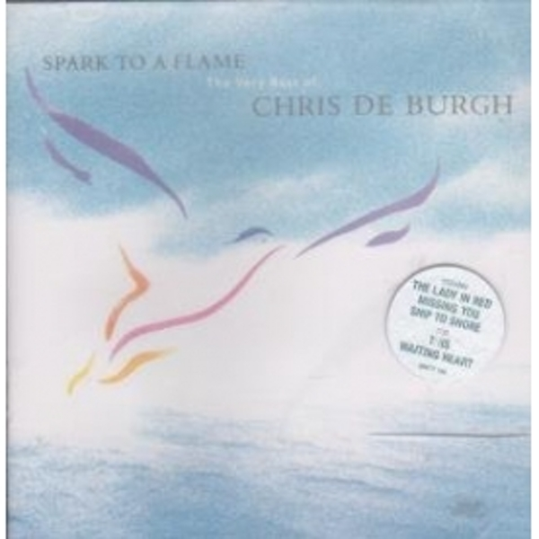 Chris De Burgh Spark To A Flame CD