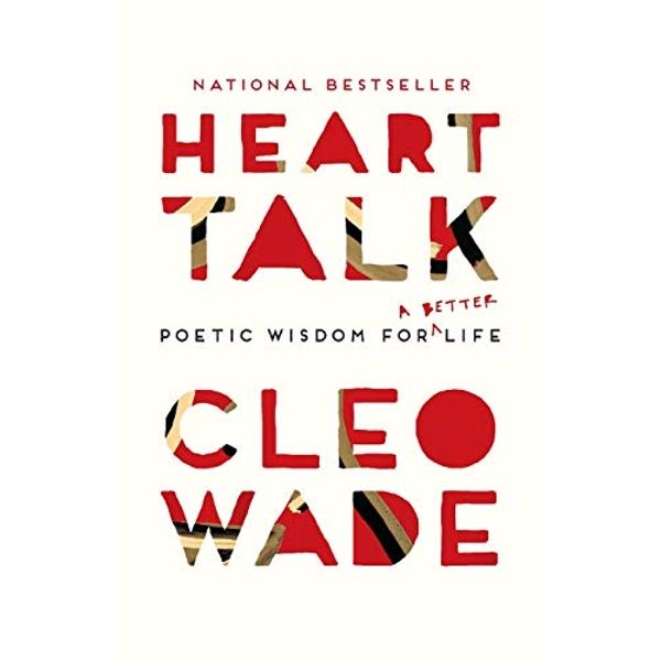 Heart Talk Poetic Wisdom for a Better Life  Paperback / softback 2018