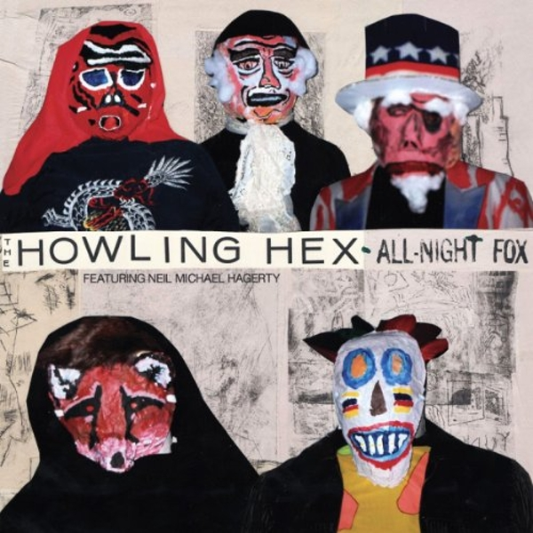 The Howling Hex - All-Night Fox Vinyl