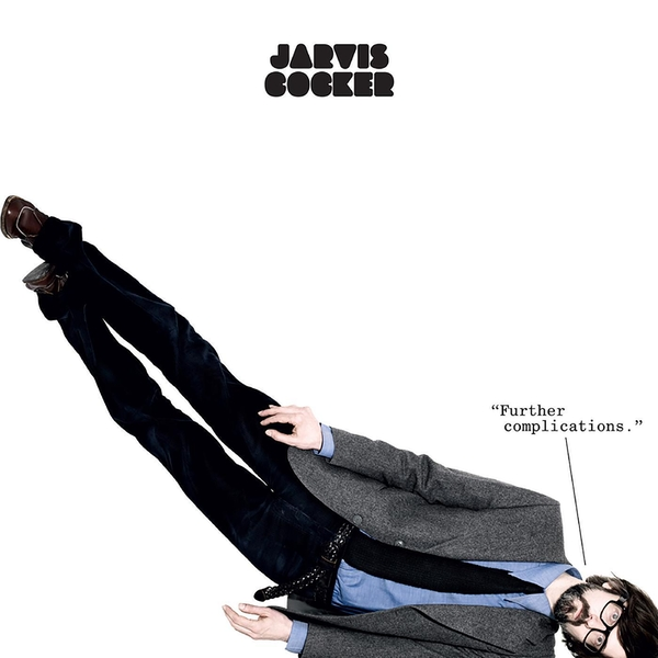 Jarvis Cocker - Further Complications Limited Edition White Vinyl