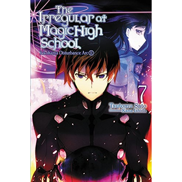 The Irregular At Magic High School: Volume 7 (Light Novel)