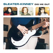 Sleater-Kinney - Dig Me Out Vinyl