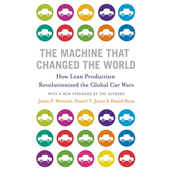 The Machine That Changed the World by Daniel Roos, Daniel T. Jones, James P. Womack (Paperback, 2007)