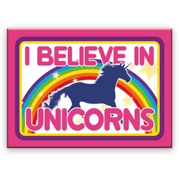 Unicorns I Believe Flat Magnet